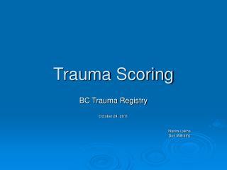 Trauma Scoring