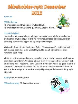 Såbebobler -nytt Desember 2013