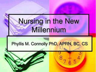 Nursing in the New Millennium