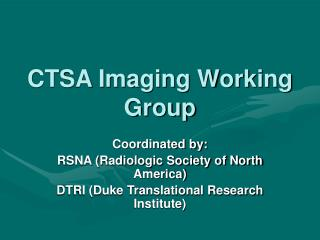 CTSA Imaging Working Group
