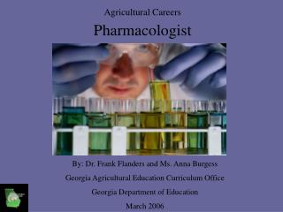 Agricultural Careers Pharmacologist