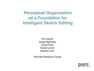 Perceptual Organization  as a Foundation for Intelligent Sketch Editing
