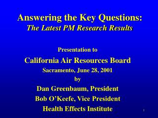 Answering the Key Questions: The Latest PM Research Results