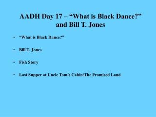 "AADH Day 17 – ""What is Black Dance?"" and Bill T. Jones"