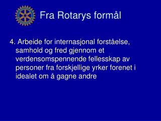 Fra Rotarys formål