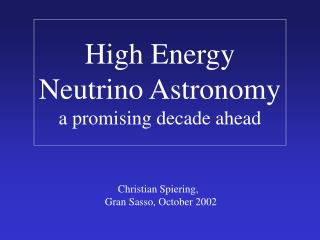 High Energy Neutrino Astronomy a promising decade ahead