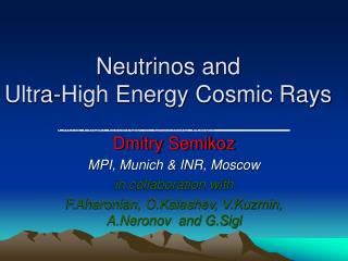 Neutrinos and  Ultra-High Energy Cosmic Rays