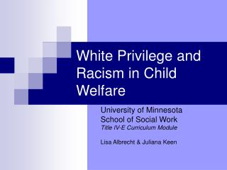 White Privilege and Racism in Child Welfare