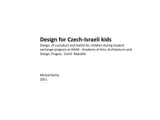 Design for Czech-Israeli kids