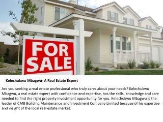 Kelechukwu Mbagwu Is A Real Estate Expert