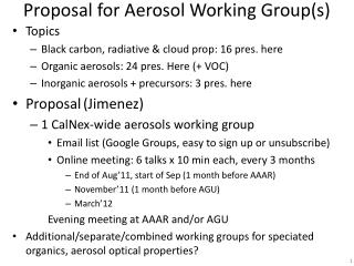 Proposal for Aerosol Working Group(s)