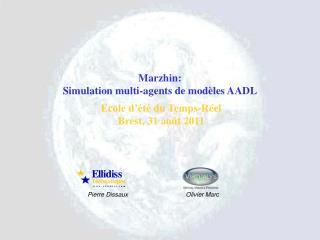 Marzhin:  Simulation multi-agents de modèles AADL