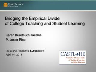 Bridging the Empirical Divide  of College Teaching and Student Learning