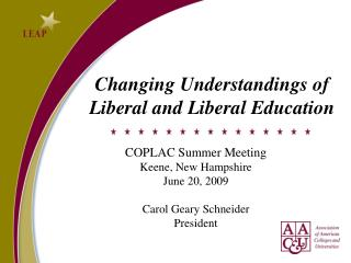 Changing Understandings of Liberal and Liberal Education