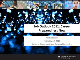 Job Outlook 2011: Career Preparedness Now