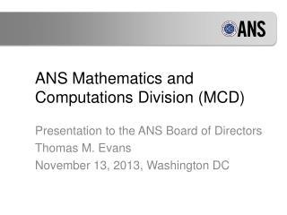 ANS Mathematics and Computations Division (MCD)