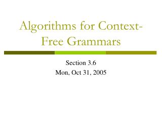 Algorithms for Context-Free Grammars
