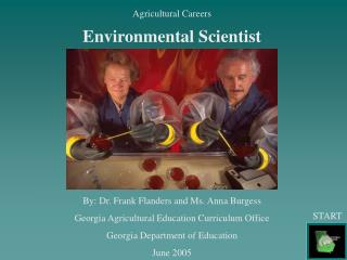 Agricultural Careers Environmental Scientist