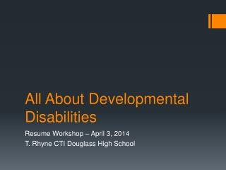 All About Developmental Disabilities