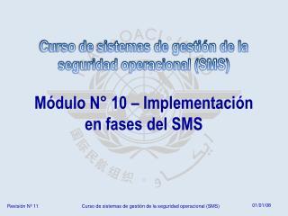 M�dulo N� 10 � Implementaci�n en fases del SMS