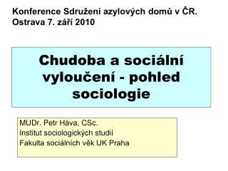 Chudoba a sociální vyloučení - pohled sociologie
