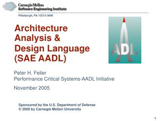Architecture Analysis & Design Language (SAE AADL)