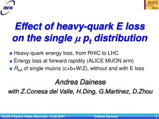 Effect of heavy-quark E loss  on the single  m  p t  distribution