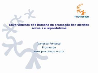 Envolvimento dos homens na promoção dos direitos sexuais e reprodutivos