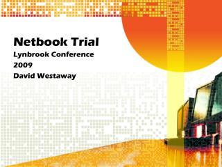 Netbook Trial
