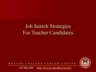 Job Search Strategies  For Teacher Candidates