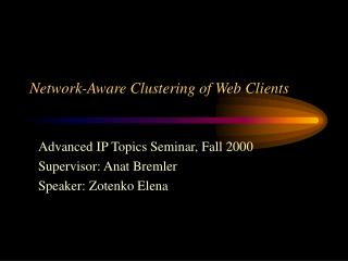 Network-Aware Clustering of Web Clients