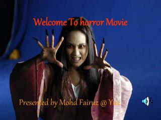 Welcome To horror Movie