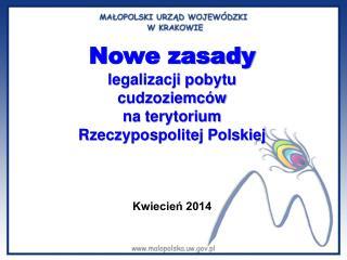 Nowe zasady  legalizacji pobytu  cudzoziemców  na terytorium  Rzeczypospolitej Polskiej