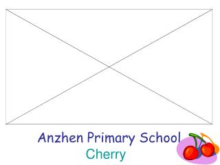 Anzhen Primary School Cherry