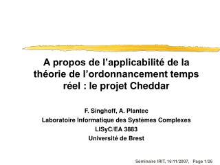 A propos de l'applicabilité de la théorie de l'ordonnancement temps réel : le projet Cheddar