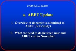 a.  ABET Update
