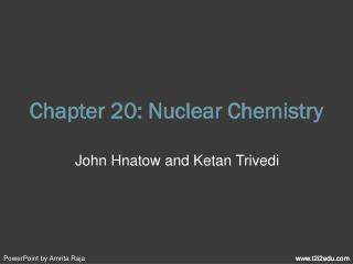 Chapter 20: Nuclear Chemistry
