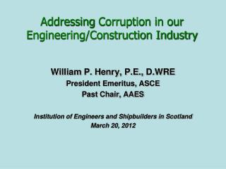 Addressing  Corruption in our Engineering/Construction Industry