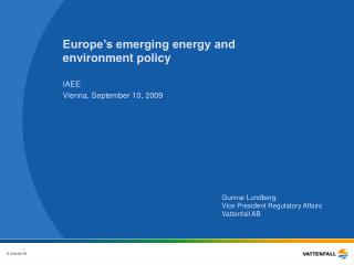Europe's emerging energy and  environment policy