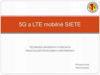 5G a LTE mobilné SIETE
