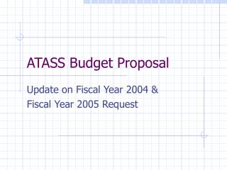 ATASS Budget Proposal