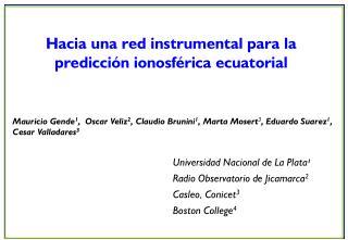 Hacia una red instrumental para la predicción ionosférica ecuatorial