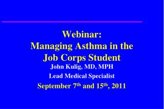 Webinar: Managing Asthma in the  Job Corps Student