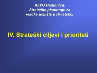 AZVO Radionica: Strateško planiranje za  visoka učilišta u Hrvatskoj