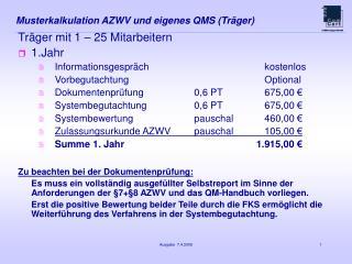 Musterkalkulation AZWV und eigenes QMS (Träger)
