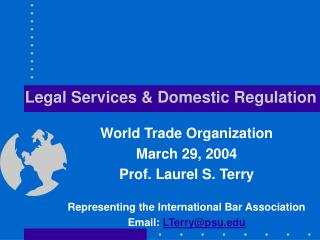 Legal Services  Domestic Regulation
