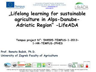 """Lifelong learning for sustainable agriculture in Alps-Danube-Adriatic Region""  -LifeADA"