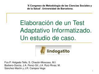 Elaboración de un Test Adaptativo Informatizado.  Un estudio de caso.