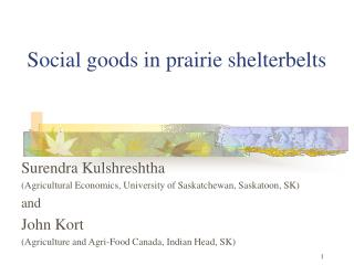 Social goods in prairie shelterbelts