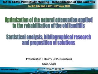 Optimization of the natural attenuation applied to the rehabilitation of the old landfills